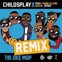Cover Childsplay x Frsh - Tis oke mop