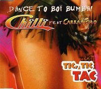 Cover Chilli feat. Carrapicho - Tic, Tic Tac