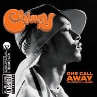 Cover Chingy feat. J. Weav - One Call Away