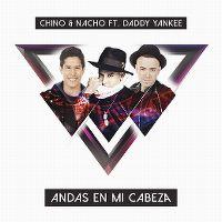 Cover Chino & Nacho feat. Daddy Yankee - Andas en mi cabeza
