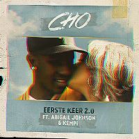 Cover Cho feat. Abigail Johnson & Kempi - Eerste keer 2.0
