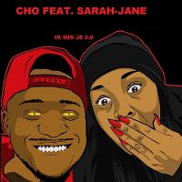 Cover Cho feat. Sarah-Jane - Ik mis je 2.0