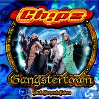 Cover Ch!pz - Gangstertown (Past-Present-Future)
