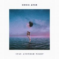 Cover Chris Ayer - Stay Another Night