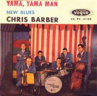 Cover Chris Barber And His Jazz Band - Yama, Yama Man