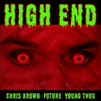 Cover Chris Brown feat. Future & Young Thug - High End