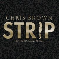 Cover Chris Brown feat. Kevin K-Mac McCall - Strip