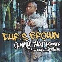 Cover Chris Brown feat. Lil' Wayne - Gimme That (Remix)
