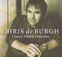 Cover Chris De Burgh - Classic Album Selection
