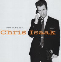Cover Chris Isaak - Speak Of The Devil