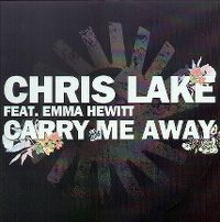 Cover Chris Lake feat. Emma Hewitt - Carry Me Away