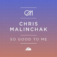 Cover Chris Malinchak - So Good To Me