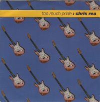 Cover Chris Rea - Too Much Pride