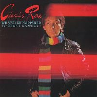 Cover Chris Rea - Whatever Happened To Benny Santini?