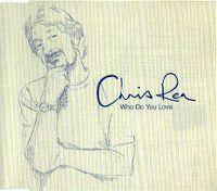 Cover Chris Rea - Who Do You Love