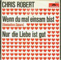 Cover Chris Robert - Wenn du mal einsam bist