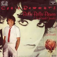 Cover Chris Roberts - Bella Bella Bianca (Am Canale Grande)