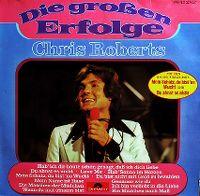Cover Chris Roberts - Die großen Erfolge