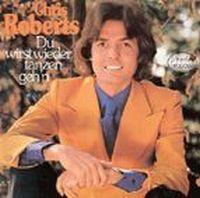 Cover Chris Roberts - Du wirst wieder tanzen geh'n