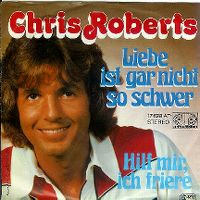 Cover Chris Roberts - Liebe ist gar nicht so schwer