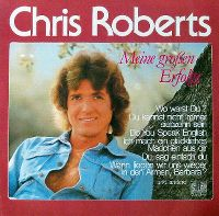 Cover Chris Roberts - Meine grossen Erfolge