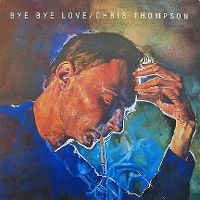 Cover Chris Thompson feat. Brian May - Bye Bye Love