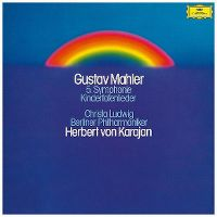 Cover Christa Ludwig / Berliner Philharmoniker / Herbert von Karajan - Gustav Mahler: 5. Symphonie - Kindertotenlieder
