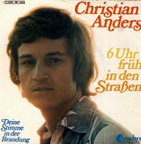Cover Christian Anders - 6 Uhr früh in den Straßen