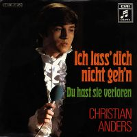 Cover Christian Anders - Ich lass' dich nicht geh'n