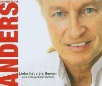 Cover Christian Anders - Liebe hat viele Namen (Einen Augenblick warten)