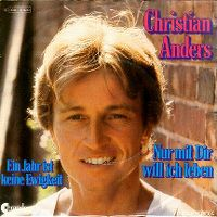 Cover Christian Anders - Nur mit dir will ich leben