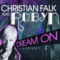 Cover Christian Falk feat. Robyn - Dream On