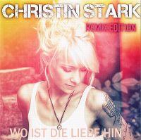 Cover Christin Stark - Wo ist die Liebe hin