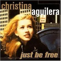Cover Christina Aguilera - Just Be Free