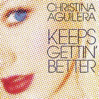 Cover Christina Aguilera - Keeps Gettin' Better