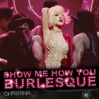 Cover Christina Aguilera - Show Me How You Burlesque