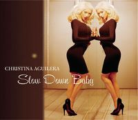 Cover Christina Aguilera - Slow Down Baby