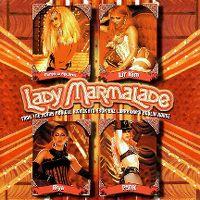 Cover Christina Aguilera, Mya, Lil' Kim, P!nk - Lady Marmalade