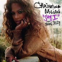Cover Christina Milian feat. Young Jeezy - Say I