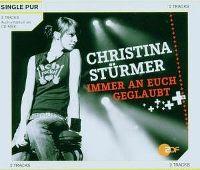 Cover Christina Stürmer - Immer an euch geglaubt