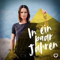Cover Christina Stürmer - In ein paar Jahren