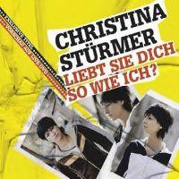 Cover Christina Stürmer - Liebt sie dich so wie ich?