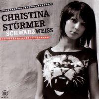 Cover Christina Stürmer - Schwarz Weiss
