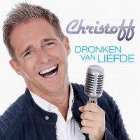 Cover Christoff - Dronken van liefde
