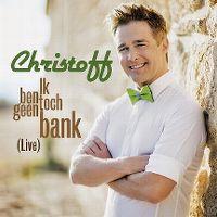 Cover Christoff - Ik ben toch geen bank (Live)