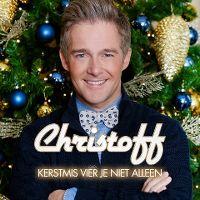 Cover Christoff - Kerstmis vier je niet alleen