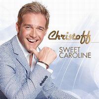 Cover Christoff - Sweet Caroline