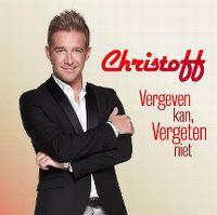 Cover Christoff - Vergeven kan, vergeten niet