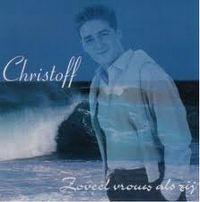 Cover Christoff - Zoveel vrouw als zij