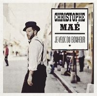 Cover Christophe Maé - Je veux du bonheur